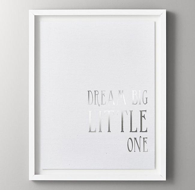 Quotes Silver Metallic Foil Art - Dream Big Little One